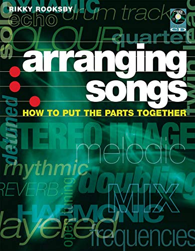 9780879308964: Arranging Songs: How to Put the Parts Together