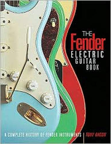9780879308971: The Fender Electric Guitar Book: A Complete History of Fender Instruments: Complete History of Fender Guitars
