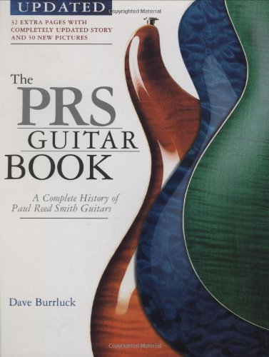 9780879308988: PRS Guitar Book: A Complete History of Paul Reed Smith Guitars
