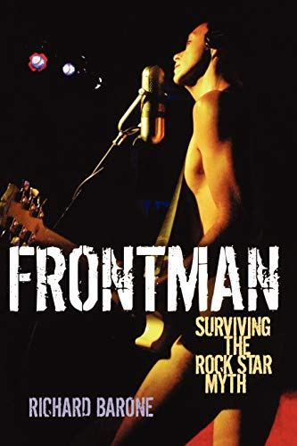 9780879309121: Frontman: Surviving the Rock Star Myth