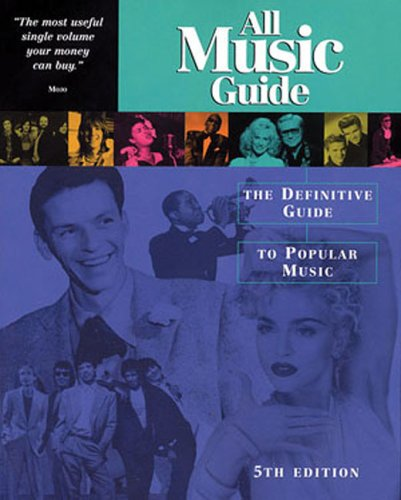 9780879309237: All Music Guide: The Definitive Guide to Popular Music (All Music Guide: The Expert's Guide to the Best Recordings)