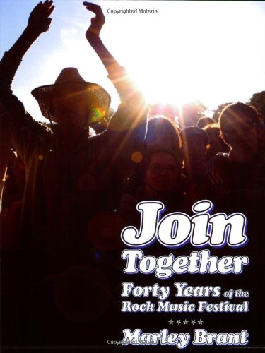 9780879309268: Join Together! Forty Years of the Rock Festival