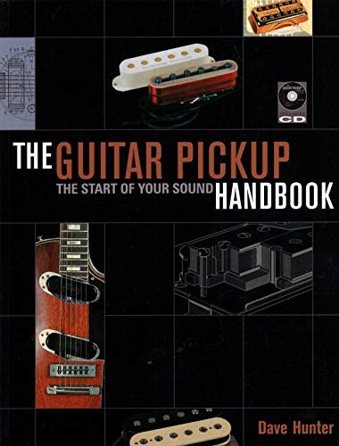 9780879309312: The Guitar Pickup Handbook: The Start of your Sound