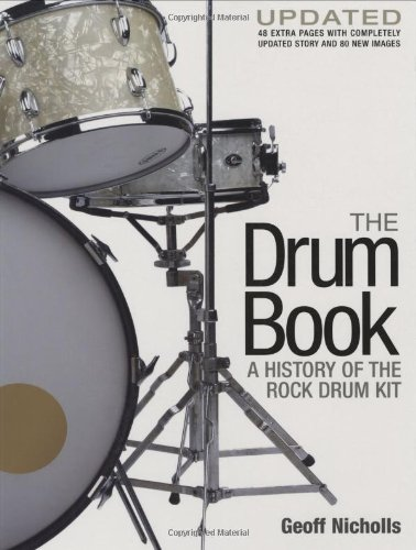 9780879309404: The Drum Book: A History of the Rock Drum Kit