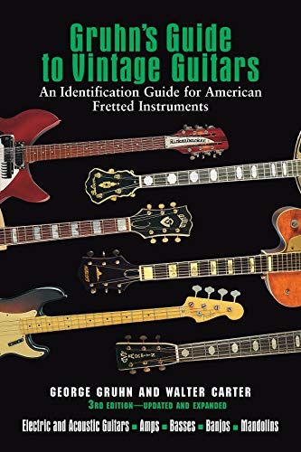 9780879309442: Gruhn's Guide To Vintage Guitars Updated and Revised Third Edition (Book)