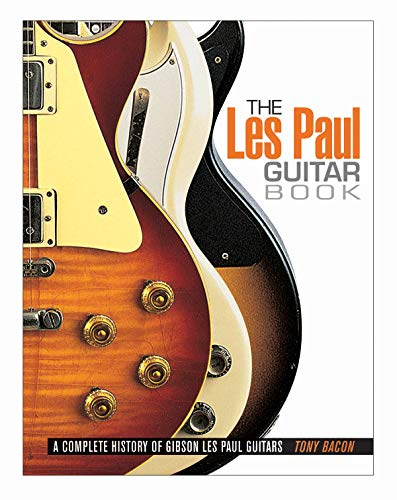 9780879309510: The Les Paul Guitar Book: A Complete History of Gibson Les Paul Guitars