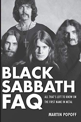 9780879309572: Black Sabbath FAQ: All That's Left to Know on the First Name in Metal (Faq Series)