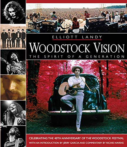 9780879309657: Woodstock Vision - The Spirit of a Generation: Celebrating the 40th Anniversary of the Woodstock Festival