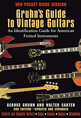 9780879309800: Gruhn's Guide to Vintage Guitars: An Identification Guide for American Fretted Instruments