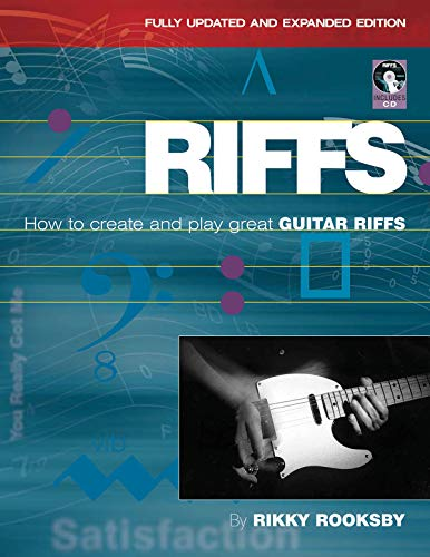 9780879309930: Rikky Rooksby: Riffs - How to Create and Play Great Guitar Riffs (Revised and Updated Edition) (Book & CD)