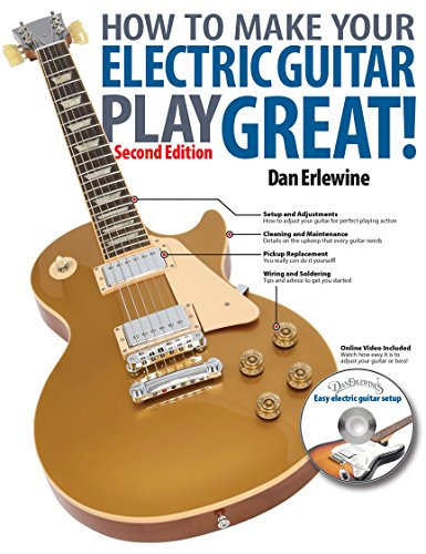 9780879309985: How to Make Your Electric Guitar Play Great - Second Edition Bk/online media