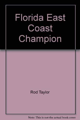 9780879320126: Florida East Coast Champion