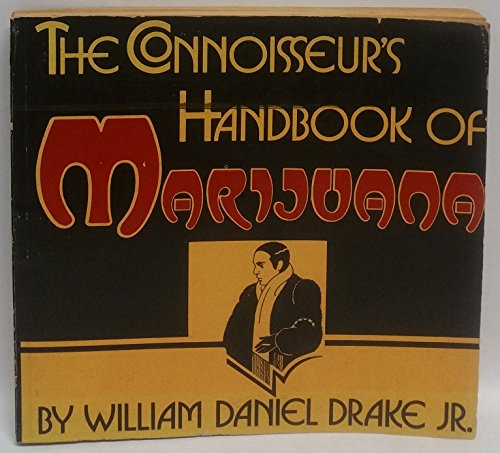 9780879320218: The Connoisseur's Handbook of Marijuana
