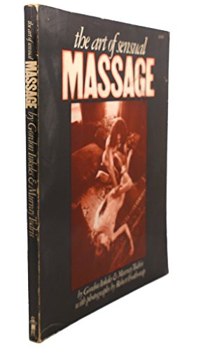 9780879320225: Art of Sensual Massage