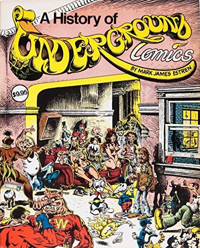 9780879320751: A History of Underground Comics