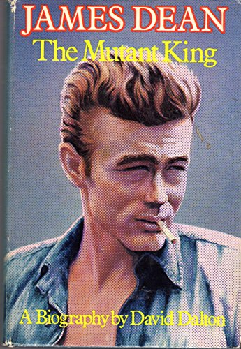 9780879320768: James Dean the mutant king; a biography