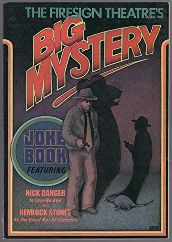 The Firesign Theatre's Big Mystery Joke Book