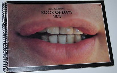 9780879320812: Rolling stone book of days, 1975 (A Straight Arrow book)