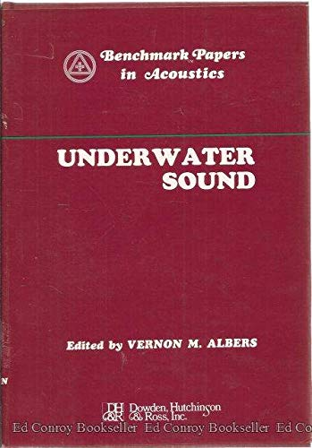 9780879330064: Underwater Sound (Benchmark papers in acoustics)