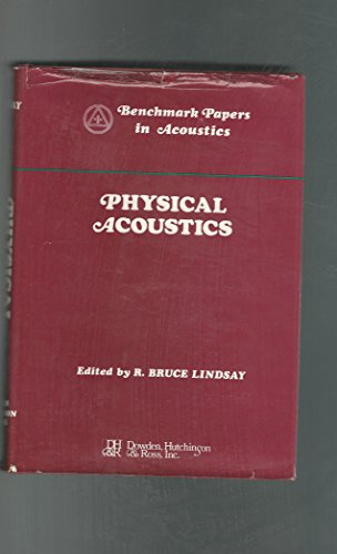 9780879330408: Physical Acoustics (Benchmark papers in acoustics, v. 4)