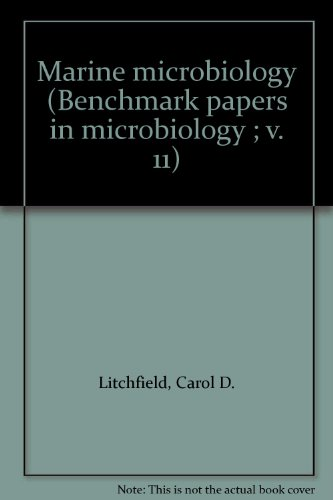 Marine microbiology (Benchmark papers in microbiology ;: Carol D. Litchfield