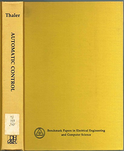 9780879330835: Automatic Control: Classical Linear Theory (Benchmark papers in electrical engineering and computer science, v. 7)