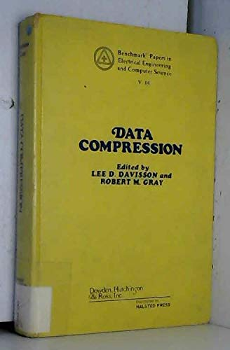 Data compression (Benchmark papers in electrical engineering: Davisson Lee D