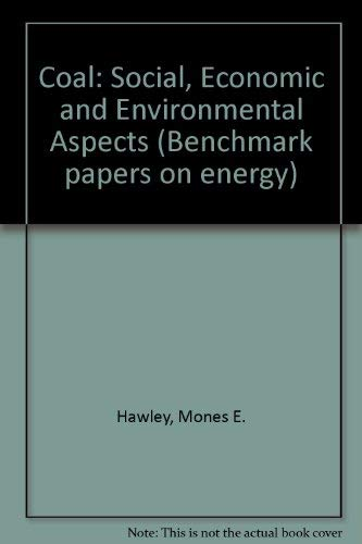 9780879332198: Coal: Social, Economic and Environmental Aspects Pt. 1 (Benchmark papers on energy ; 3-)
