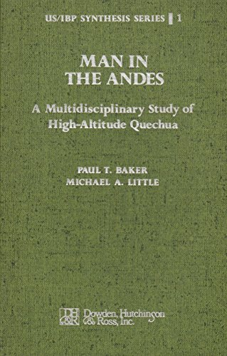 9780879332280: Man in the Andes: Multidisciplinary Study of High Altitude Quechua