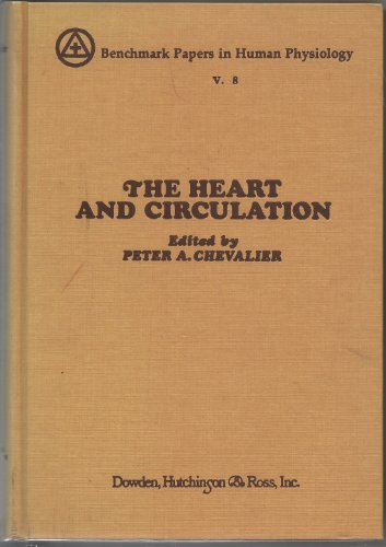 9780879332297: Heart and Circulation (Benchmark papers in human physiology ; v. 8)