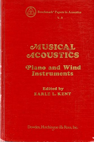 Musical Acoustics: Piano and Wind Instruments (Benchmark Papers in Acoustics V. 9)