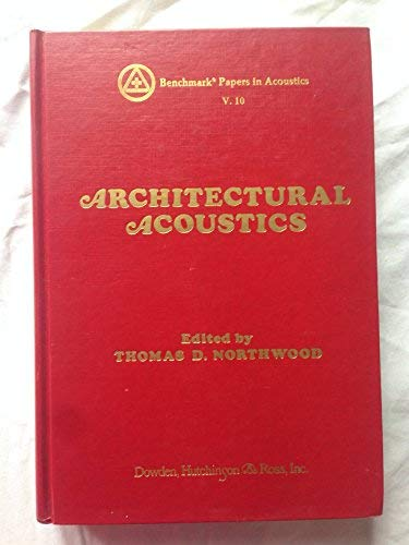 9780879332570: Architectural Acoustics (Benchmark papers in acoustics ; 10)