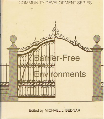 9780879332778: Barrier-Free Environments (Community Development Series ; 33)