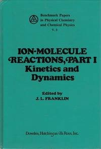 9780879333317: Ion-Molecule Reactions (Benchmark papers in physical chemistry and chemical physics ; 3)