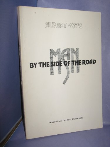 Man by the side of the road: Novel (0879340312) by Wass, Albert