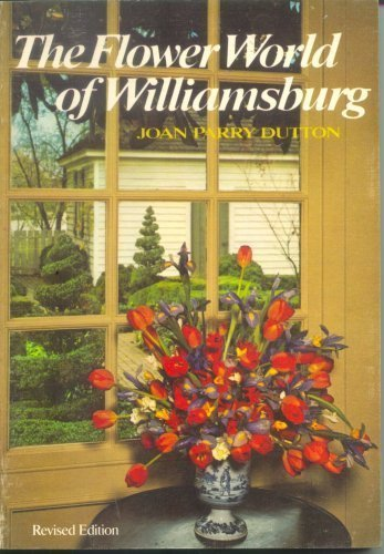9780879350079: The Flower World of Williamsburg