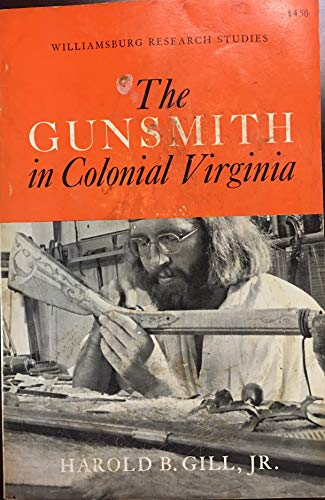 9780879350086: The Gunsmith in Colonial Virginia (Williamsburg research studies)