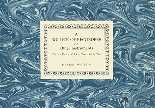 9780879350291: A Rollick of Recorders or Other Instruments: Thirteen Popular Colonial Tunes Set for Trio