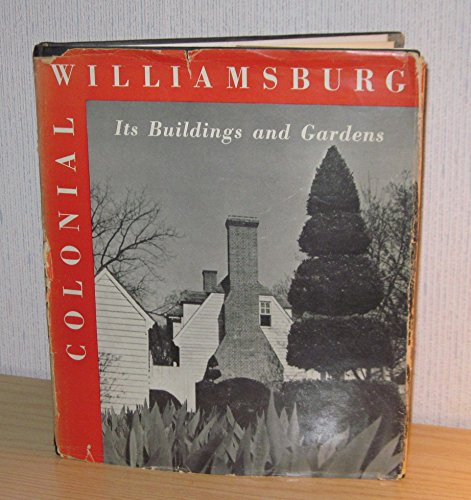 9780879350352: Colonial Williamsburg: Its Buildings and Gardens