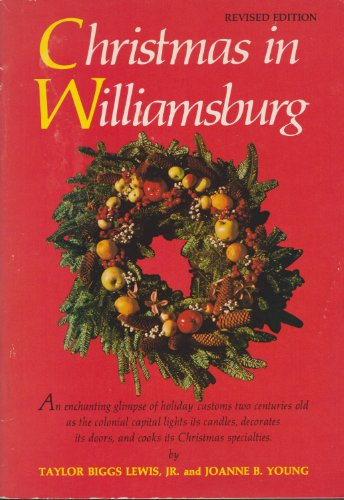 Christmas in Williamsburg: Text By Joanne