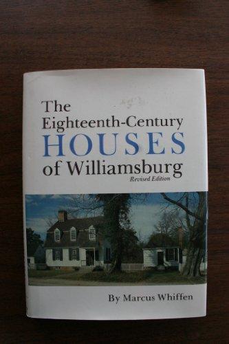 9780879350574: The Eighteenth-Century Houses of Williamsburg