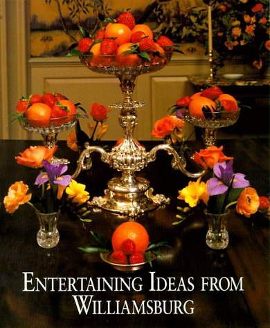 9780879350956: Entertaining Ideas from Williamsburg