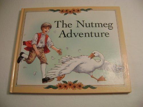 9780879350994: The Nutmeg Adventure
