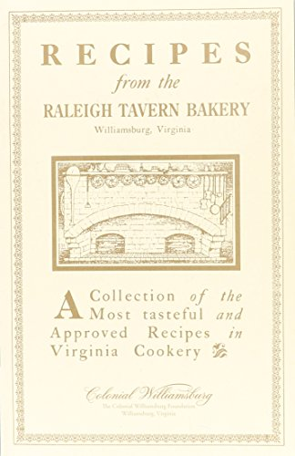 Recipes from the Raleigh Tavern Bake Shop