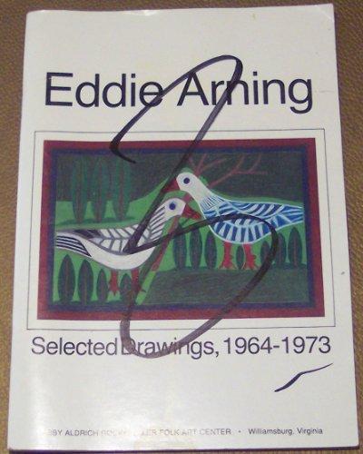 Eddie Arning: Selected Drawings 1964-1973: Barbara R. Luck