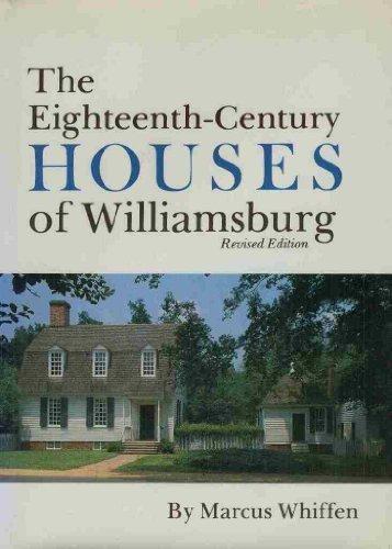9780879351236: The Eighteenth-Century Houses of Williamsburg (Williamsburg Architectural Studies)