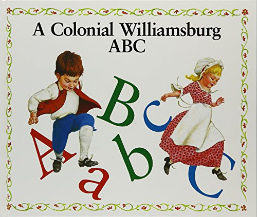 A Colonial Williamsburg ABC: Watson, Amy Z.;