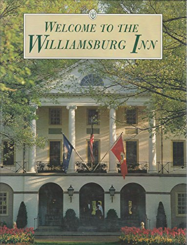 9780879351694: Welcome to the Williamsburg Inn