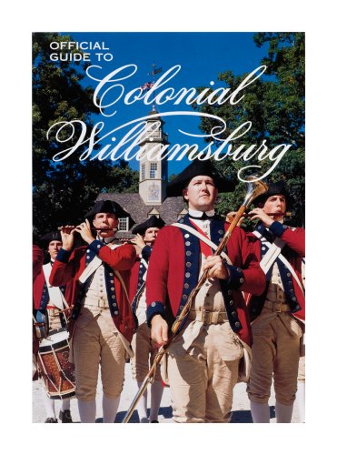 9780879351847: Official Guide to Colonial Williamsburg