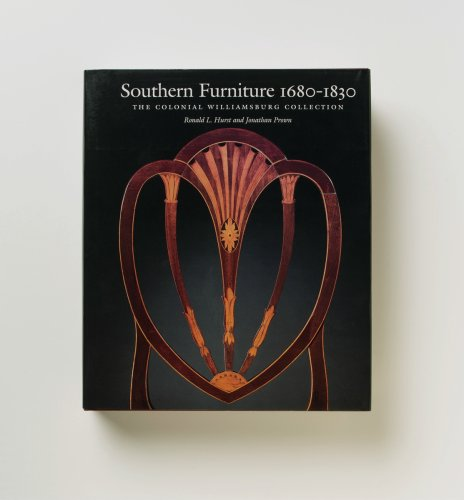 Southern Furniture 1680-1830: The Colonial Williamsburg Collection (Williamsburg Decorative Arts ...